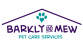 Barkly and Mew Pet Care Services